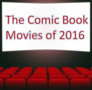 ComicBookMovies2016