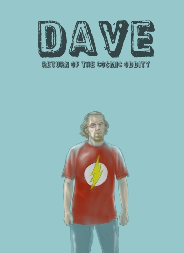 Dave_Return_Cosmic_Oddity